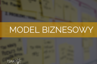 Zbuduj fundament – model biznesowy