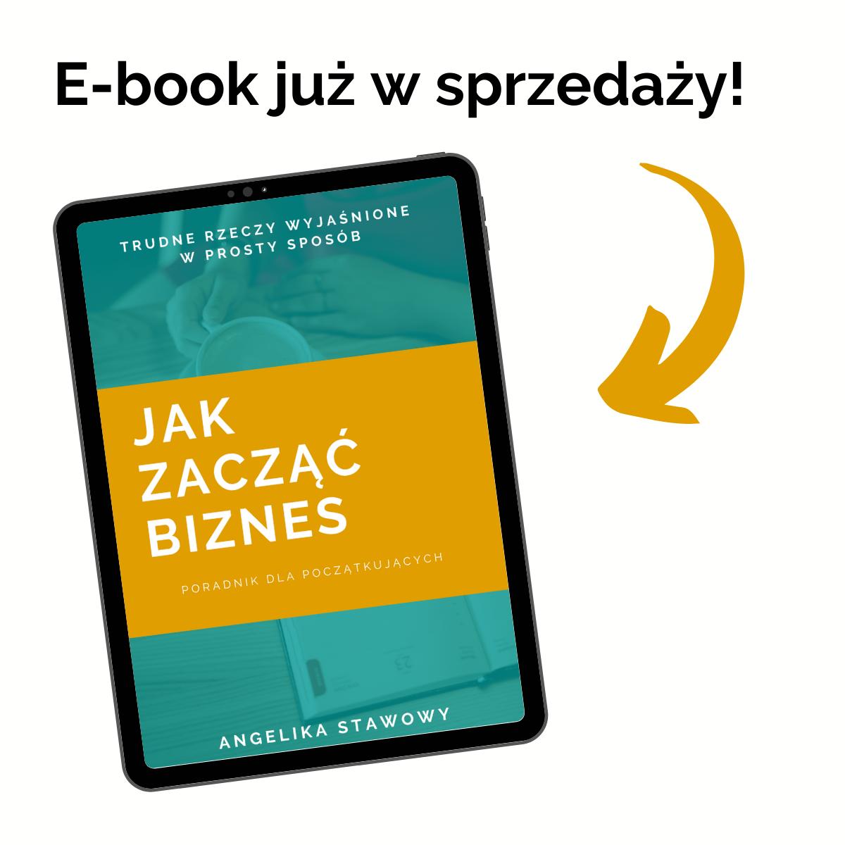 """E-book """"Jak zacząć biznes"""" już w sprzedaży."""